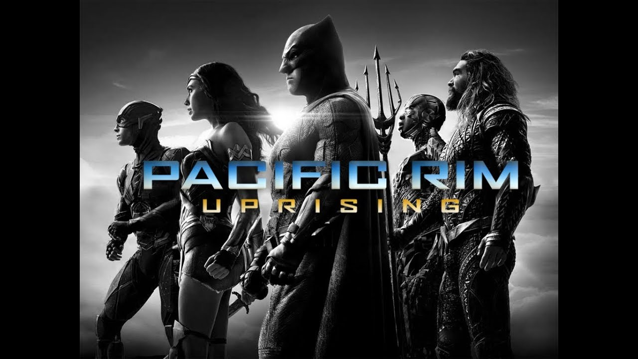 Justice League Trailer (Pacific Rim Uprising Style)