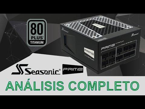 SEASONIC PRIME TITANIUM - ANÁLISIS COMPLETO