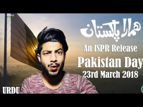 HAMARA PAKISTAN (Urdu) | Indian Boy Reaction | ISPR Song for Pakistan Day 2018 Reaction |