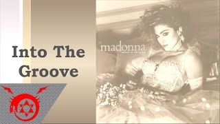 Madonna - Into The Groove (Audio)