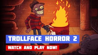 Trollface Quest: Horror 2 — Halloween Special (Unlimited Hints) · Game · Walkthrough