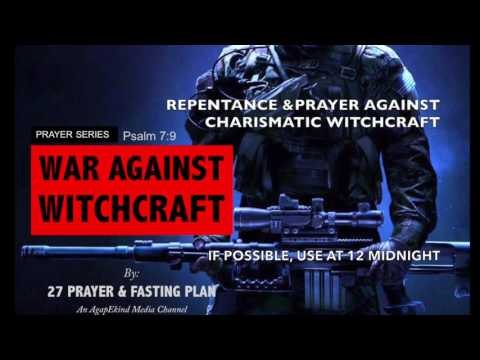 Prayer Against Charismatic Witchcraft