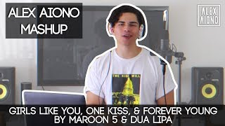 Girls Like You, One Kiss, & Forever Young by Maroon 5 & Dua Lipa | Alex Aiono Mashup