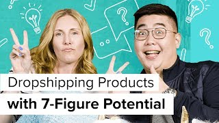 How to Find Million Dollar Dropshipping Products Oberlo Dropshipping with Melvin Chee