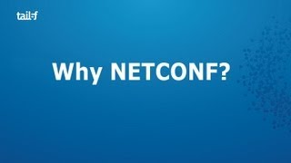 Why NETCONF ?