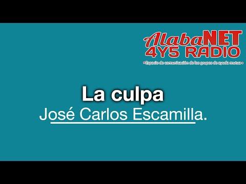 José Carlos Escamilla. TEMA: la culpa