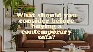 Contemporary Furniture| What should you consider before buying contemporary sofa bed?