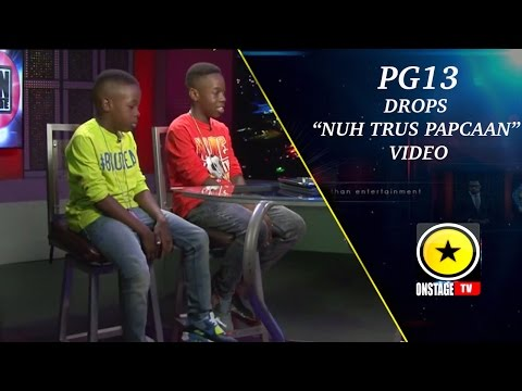 "PG 13: Drops ""Nuh Trus Popcaan Video"""