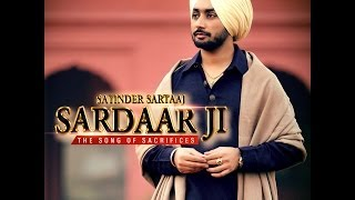 SARDAAR JI | SATINDER SARTAAJ | Official Full Song | HD