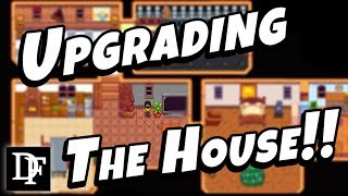The Best House Upgrade Walkthrough Ever! - Stardew Valley