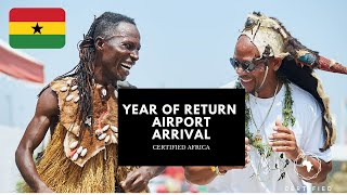 Year of Return Airport Welcome- Accra Ghana- Certified Africa™