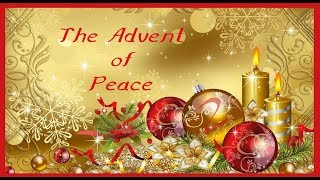 The Advent of Peace