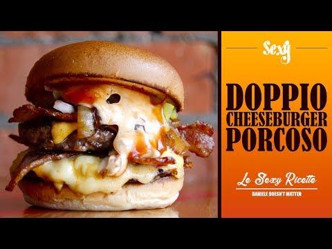 DOPPIO CHEESEBURGER PORCOSO | Le Sexy Ricette