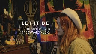 """The Beatles - """"Let it Be"""" (Raw & Uncut Rendition) #LIVESESSIONS"""