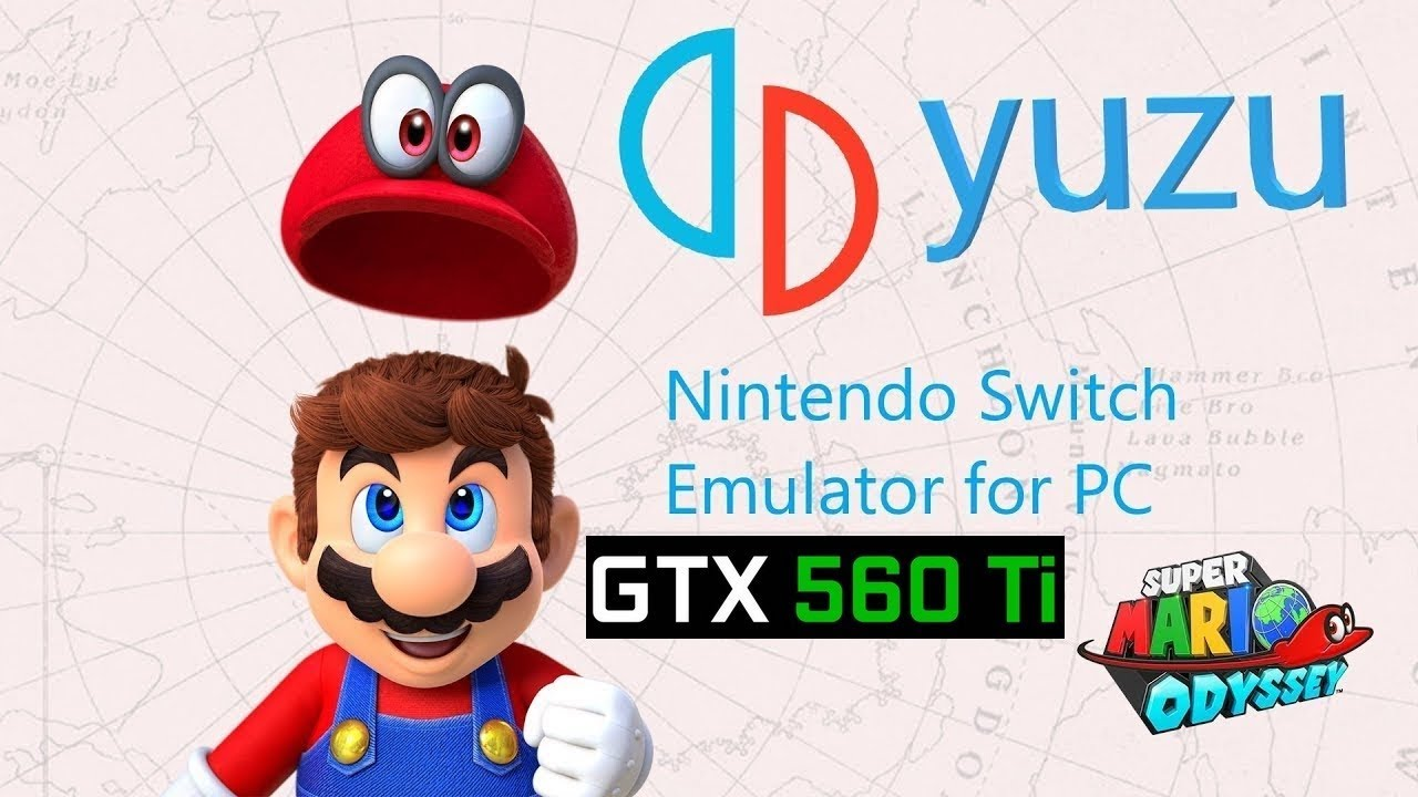 Super Mario Odyssey in YUZU Canary 2062 | GTX 560 Ti at 720p | Docked Mode  |Nintendo Switch Emulator