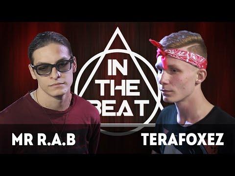 IN THE BEAT | Mr R.A.B X Terafoxez