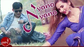 Nyano Nyano - Nakul Karki   Tanka Man Tamang, Renu KC & Dhiraj Lama   New Nepali Song 2076/2019