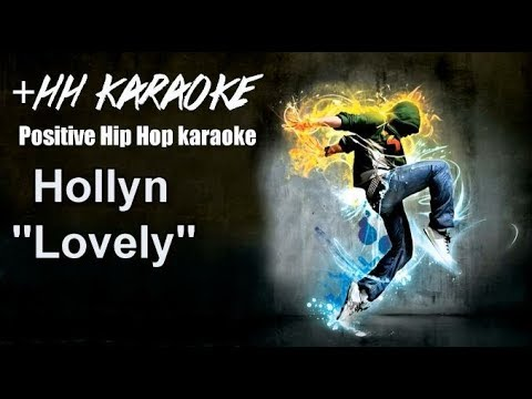 """Hollyn """"Lovely"""" Karaoke Version"""