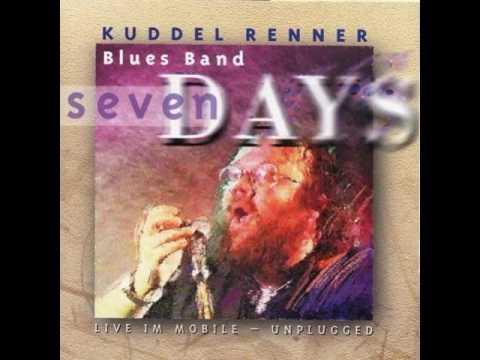 Kuddel Renner Blues Band  -  Seven Days