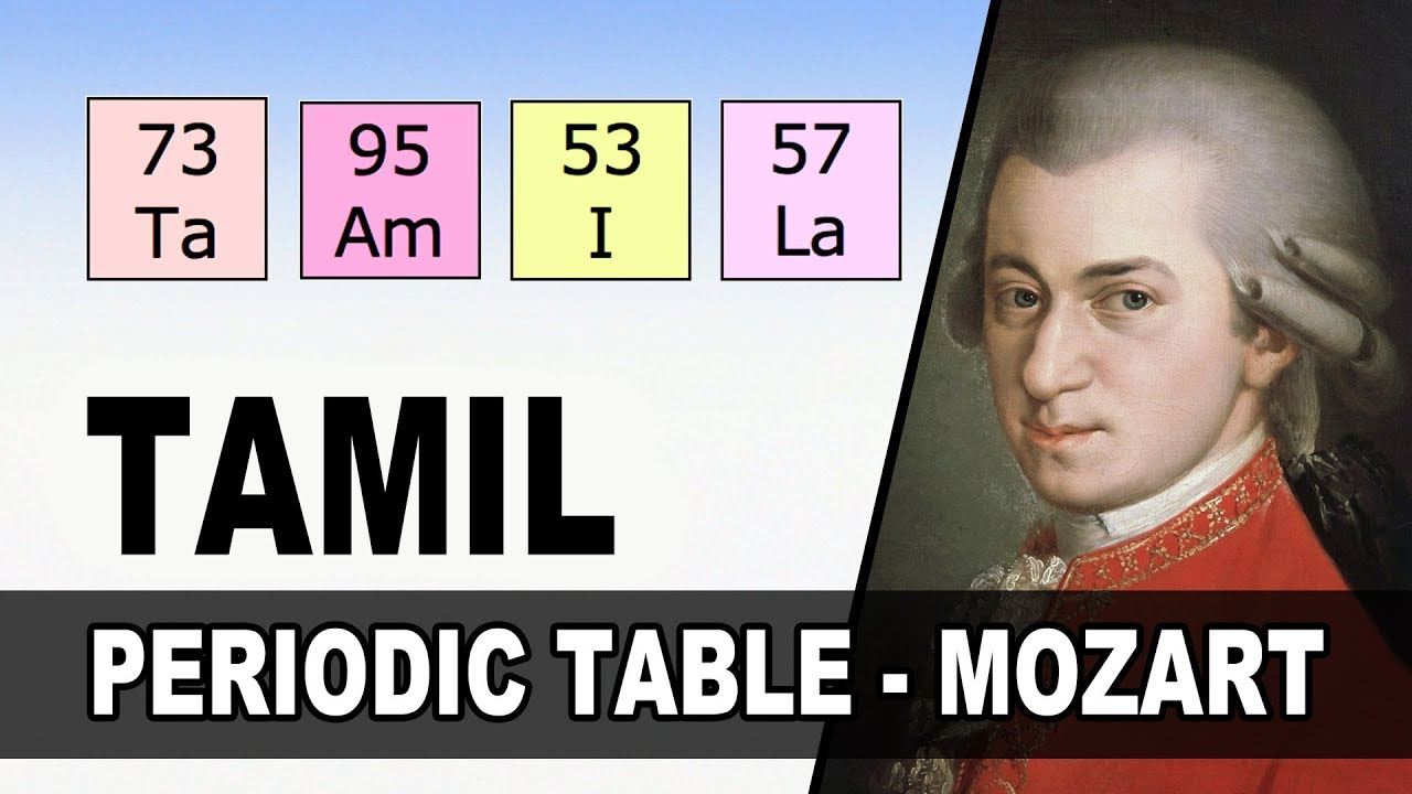 Periodic table in tamil a musical by mozart youtube periodic table in tamil a musical by mozart urtaz Images