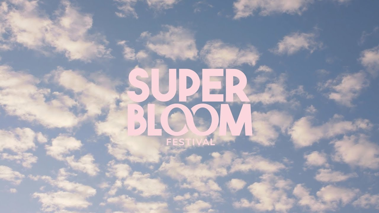 Super Bloom Festival