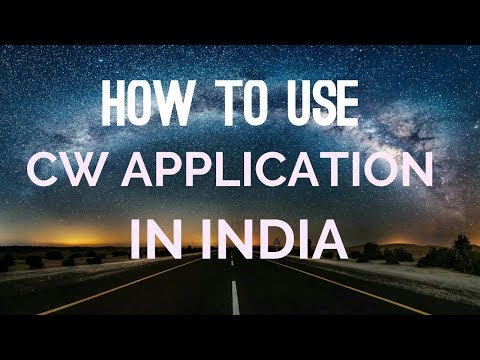 How To Use The CW App In INDIA