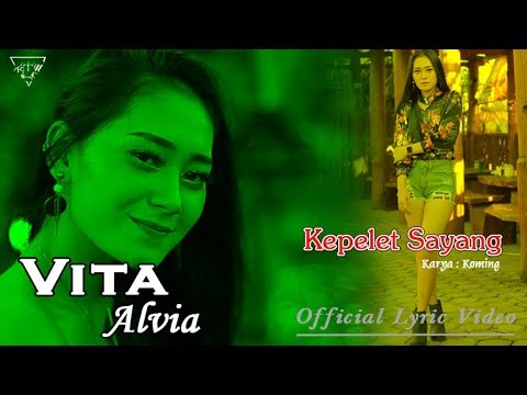 Vita Alvia ~ KEPELET SAYANG  |  Official Lyric Video