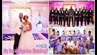 Download Video MY ROYAL NIGERIAN WEDDING! | #MIC18 #MaduRoyalWedding MP3 3GP MP4