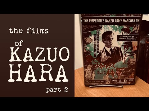 The Films Of Kazuo Hara 3: THE EMPEROR'S NAKED ARMY MARCHES ON (2 Of 2)