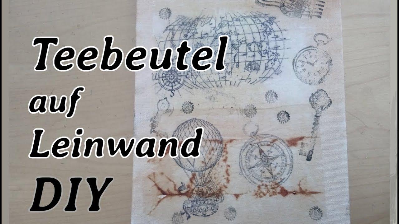 Teebeutel Auf Leinwand Stempeldruck Diy Steampunk Style Youtube