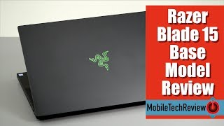 Razer Blade 15 Base Model Review- the More Affordable Model