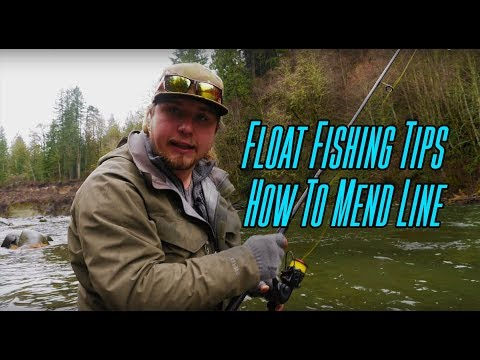 Float Fishing Tips   How To Mend Your Fishing Line