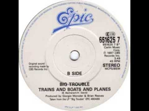 Big Trouble - Trains and Boats and Planes (1988)