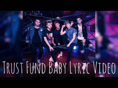 "WHY DON'T WE ""TRUST FUND BABY"" (Lyric Video)"