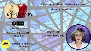 DEJANDO DE SER... CON CARMEN DELGADO / Ramón López Velarde