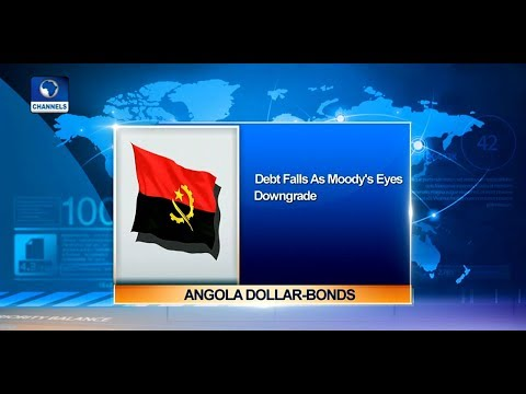 Angola Dollar-Bond Falls As Moody's Eyes Downgrade |Business Incorporated|