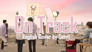 Gambar cover Stray Kids - Mixtape: On Track (바보라도 알아)|| English Cover by SERRI