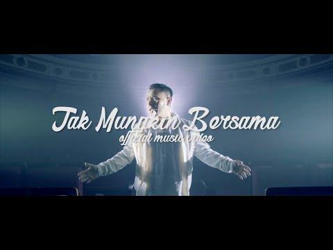Judika - Tak Mungkin Bersama (Official Music Video)