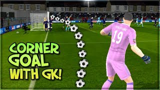 Scoring A Corner Kick With My Goalkeeper!! : Dream League Soccer 2019 Challenge