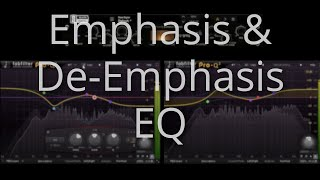 emphasis and de emphasis EQ