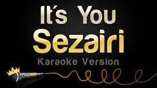 Sezairi - It's You (Karaoke Version)