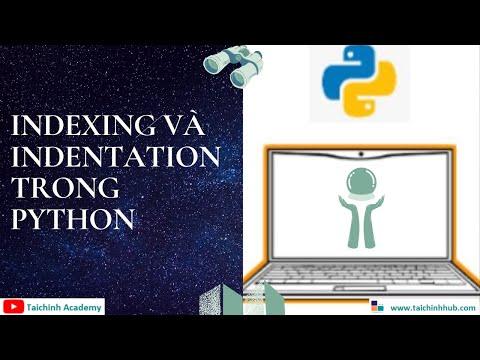 Lesson 7-  Indexing và Indentation