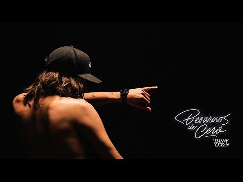 Danny Ocean - Besarnos de cero | VISUALIZER