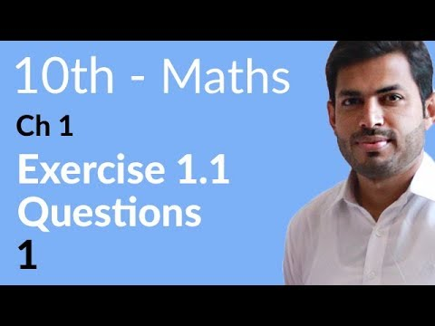 10th Class Maths solution, ch 1, lec 1 - Exercise 1.1 Question no 1 - Maths 10th Class