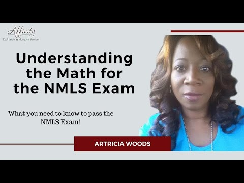 Passing The NMLS Exam - Understanding The Math For The NMLS Exam
