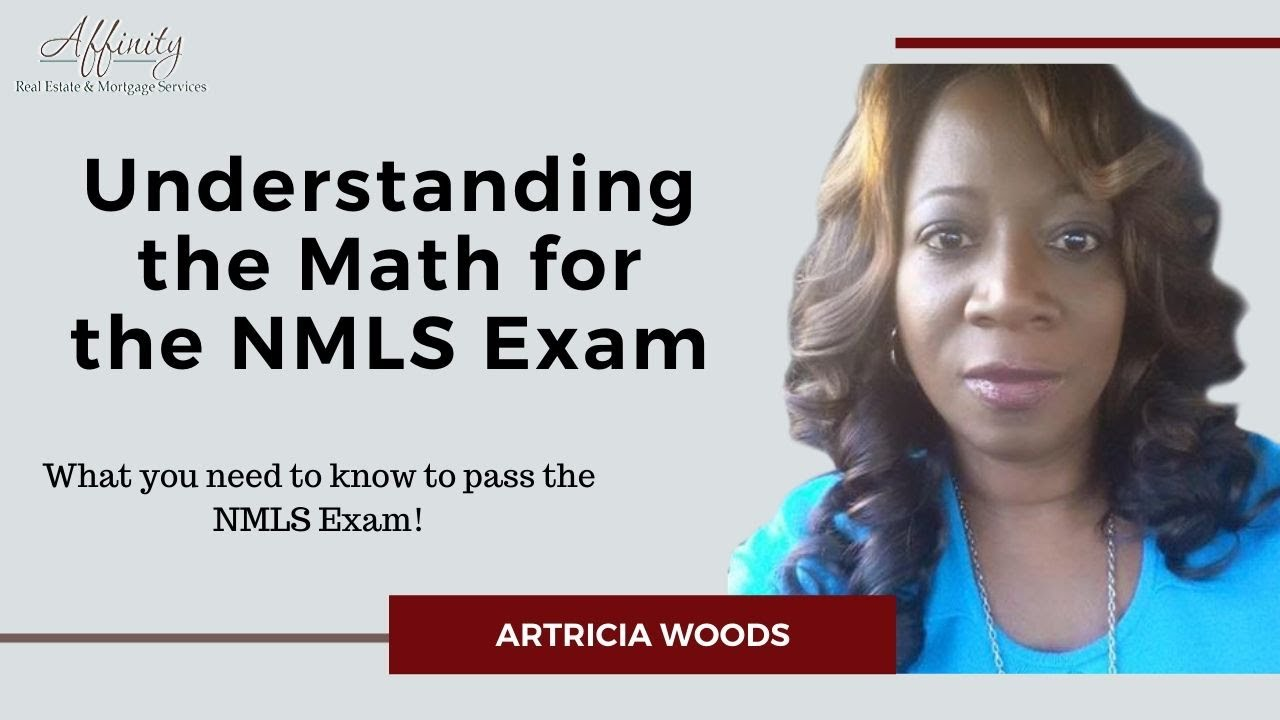 understanding the math for the nmls exam affinity real estate