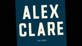 Скачать Alex Clare Too Close HQ