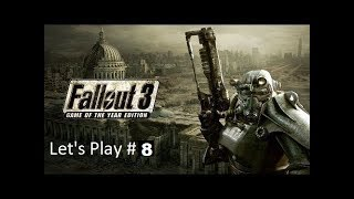 Fallout 3 Let's Play 8