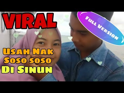 VIRAL!! USAH SOSO SOSO DISINUN FULL VERSION | FILM PENDEK SAMBAS