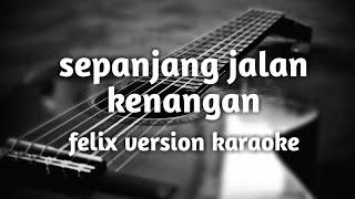 Download lagu Sepanjang jalan kenangan ( felix version karaoke lirik )